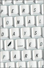PERSONAL DAYS ED PARK RANDOM HOUSE PEGASUS BOOKS DOWNTOWN